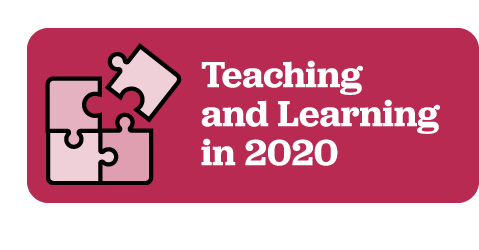 Teaching and Learning in 2020.